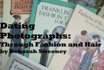 Genealogy and Fashion / My series of articles on dating photographs by using period silhouettes and other fashion clues.