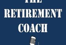 Retirement Coach / When retirement looms, many will need some advice from a trusted source. That's me, The Retirement Coach, and I will assist you during this perilous journey. The key concept to remember is this - follow my retirement rules and you will enjoy retirement as much as me!