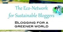 The Eco-Network for  Sustainable Bloggers / A collaboration of bloggers trying to encourage others to live a sustainable lifestyle and who are passionate about changing the world through their blog.  Are sustainable lifestyle blogger? Join us on Facebook! https://www.facebook.com/groups/SustainableBloggers/