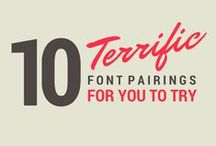 Fonts / Inspiration for Fonts and how to use them