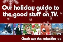 Holiday TV / Holiday movies and TV Shows to get you ready for the Holiday Season!