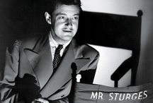 Preston Sturges / Writer, director, producer of some of my all time favourite films.