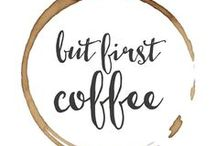 B U T,   F I R S T   C O F F E E / Everything that is coffee related.