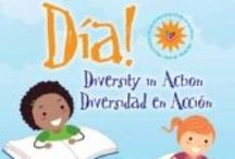 What is Día? / Sources that provide an overview of Día and information about the importance of representing and celebrating all children in books and programs. / by Dia: Diversity in Action! ALSC