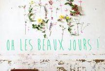 Oh les beaux jours ! / Printemps-Eté 2014 Profusion de fleurs, jeux de lumière, couleurs tendres... le printemps laisse doucement place à l'été, les beaux jours arrivent !