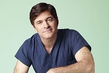 DR Oz / by Debra Temple