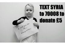 #SaveSyriasChildren / Raising awareness of the children of the war in Syria and the refugees that run from it. It could have been me. It could have been any of us.   TEXT 70008 and the word SYRIA to donate £5  / by Life As Alice