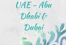 UAE - Dubai & Abu Dhabi Travel / Travel in Dubai, Travel in Abu Dhabi, top Travel Tips for the UAE.