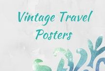 Vintage Travel Posters / The good stuff - vintage travel posters from airlines, cruises, destinations :-).