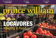 Prince William Living / Prince William Living is the premiere lifestyle magazine of Prince William and Greater Manassas.