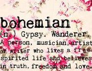 ☆ Quotes for Wild Women ☆ / ... bohemian ... free spirit ... idealist ... explorer ... artist ... wanderer ... rebel ...