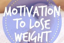 Motivation to Lose Weight / Motivation to lose weight, including weight loss tips, diet tips and diet plans to lose weight fast, and yoga to lose weight