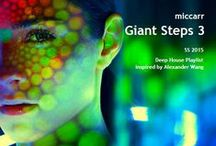 """Inspired SS2015 Giant Steps (Lux Sport) / miccarr's Deep House """"Giant Steps"""" Playlist production inspire sources."""