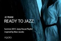 """Inspired SS2015 Ready to Jazz Season 3 (Sweet Troops) / JZ-Trane' s Jazzy House """"Ready to Jazz Season 3"""" Playlist production inspire sources."""