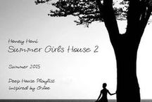 """Inspired Summer 2015 Summer Girls House (Sweet Troops) / Honey Honi's Deep House """"Summer Girls House"""" Playlist production inspire sources."""