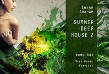 """Inspired SS2015 Summer Deep House (Artblooms) / Sonar Graham's Deep House """"Summer Deep House"""" Playlist production inspire sources."""