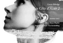 """Inspired SS2015 Les Côte d'Azur (Artblooms) / Carrie Eldridge's Deep House """"Les Côte d'Azur"""" Playlist production inspire sources."""