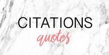 CITATIONS INSPIRANTES ▲ INSPIRING QUOTES : inspiration / Des citations positives et inspirantes : citations positives, citations inspirantes, citations amoureuses, citation changement, citation pour filles, citations travail ▲ Inspiring and empowering quotes for every day: empowering quotes, inspiring quotes, quotes for girls, positive quotes, about change quote, about love quote, for women quote