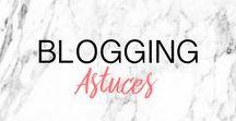 BLOGGING ASTUCES ▲ astuces, conseils, tips et stratégie pour blogueuses / Tableau regroupant des astuces, conseils, tips pour blogueuses : conseils blog, tutoriel blog, blog pour les débutants, nouveaux blogueurs, blog marketing, stratégie blog, ressources pour blogueurs, freebies
