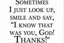 faith / God is good.