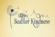 """Kindness is Contagious / """"A little consideration, a little thought for others makes all the difference."""" –Eeyore, Winnie the Pooh"""