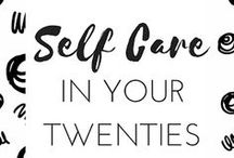 SELF CARE IN YOUR TWENTIES
