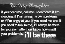 For my Baby Girl / by Leslie Schmidt