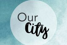 Our City Inspires Us / The city we live and work in...