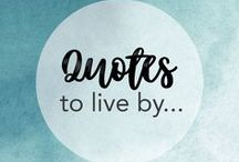 Quotes to live by / Some of our favorite Design Quotes from the famous and not-so-famous alike!