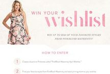 Win Your Wishlist / Example of how to participate in the Win Your Wishlist competition. / by PinkBlush Maternity