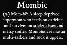Maternal Humor