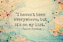 Inspirações de viagem / O mundo é como um livro e aquele que não viaja acaba lendo só a capa.