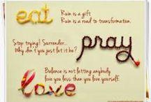 Eat...Pray...Love!