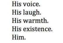 Him...   / by Helene C