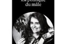 My feminist books - Mes livres féministes / CONNIVENCES REVOLUTIONS CHALEUR INTENSE MORT ET BONHEUR C'EST L'ARDEUR AU COMBAT DANS LES POITRINES MAMELEES Monique Wittig (Les Guérillères)