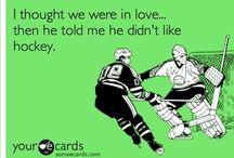 Hockey / Hockey... Only the best sport ever!