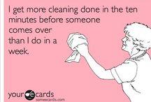 Housework / The inevitable.