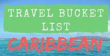 Caribbean Travel Bucket List / All the amazing islands I want to visit and experiences I want to have in my own backyard.