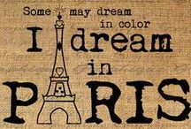 Paris - sigh / by Helen Hughes