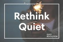 Live Quiet / Quiet Revolution and Huffington Post team up to unlock the power of introverts. / by Huffington Post