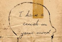 Intellectual Crushes / Mostly existentialist and philosophical...