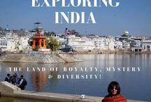 Exploring India / The Land of Royalty, Mystery, and Diversity