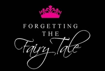 Forgetting the Fairy Tale / Forgetting the Fairy Tale is a book scheduled for a February 2013 release. Learn more at http://www.donyadunlap.com or https://www.facebook.com/ForgettingTheFairyTale