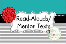 Read-Alouds/Mentor Texts