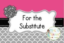 For the Substitute Teacher / Ideas and Resources for Substitute Teachers