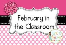 """February in the Classroom / February Resources and Ideas to Use in the Classroom / by Mrs. O """"Knows"""""""