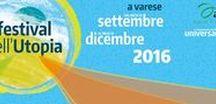 UNIVERSAUSER Festival dell'utopia / Festival dell'Utopia Varese 2016