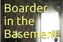 Boarder in the Basement (Book I) / A BOARDER... A BEAKED BULLY... A MADCAP MISADVENTURE!  Life should be peaceful at Aunt Willy's house but... is it?  Elderly Aunt Willy lives in her ancient Victorian house with her cat, Miss Tuppence. She takes in a boarder--and all hell breaks loose!  For cat and bird lovers, a humorous tale.