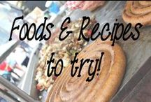 Foods and Recipes to try