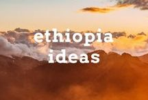 Ethiopia Travel Ideas / Travel post, articles and destination ideas for visiting Ethiopia in Africa